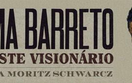 Lima Barreto: Triste visionário