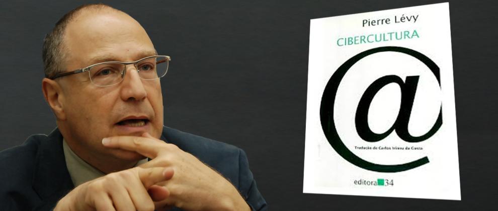 """Imagem de Pierre Lévy e capa do livro, """"Cibercultura"""""""
