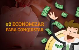 Economizar para Conquistar