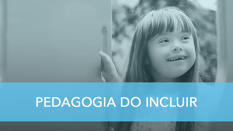 Pedagogia do Incluir