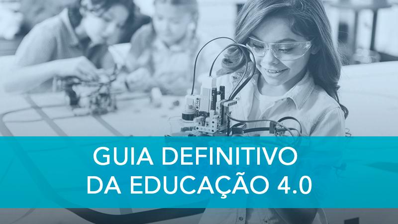 Guia Definitivo da Educação 4.0